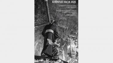El 24 de noviembre, todos los jóvenes cofrades están convocados al encuentro HACIA 2020